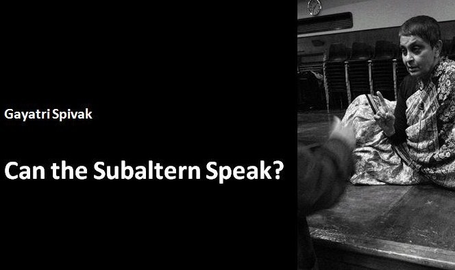 gayatri chakravorty spivaks essay can the subaltern speak Written by graham k riach, narrated by macatcom download the app and start listening to a macat analysis of gayatri chakravorty spivak's can the subaltern speak today - free with a 30 day trial.
